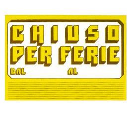 CARTELLO IN CARTONCINO 'CHIUSO PER FERIE' 23x32cm CWR 315/6 - conf. 10